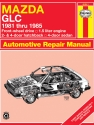 Mazda GLC FWD Hatchback & Sedan (81-85) Haynes Repair Manual