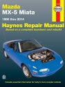 Mazda MX-5 Miata for Mazda MX-5 Miata models (90-14) Haynes Repair Manual