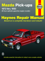 Mazda Pick-ups with Gas Engines (72-93) Haynes Repair Manual