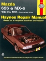 Mazda 626 & MX-6 FWD models (83-92) Haynes Repair Manual