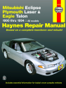 Mitsubishi Eclipse, Plymouth Laser & Eagle Talon (90-94) Haynes Repair Manual