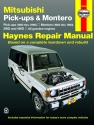 Mitsubishi & Montero 2WD & 4WD Gas Pick-ups (83-96) Haynes Repair Manual