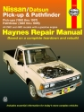 Nissan/Datsun Pick-up & Pathfinder (80-97) covering 2WD & 4WD Gas Pick-ups (80-97) Pathfinder (87-95) Haynes Repair Manual