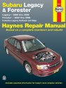 Subaru Legacy & Forester covering Legacy (00-09) & Forester (00-08), inc. Legacy Outback & Baja Haynes Repair Manual
