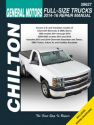 General Motors Full-Size Trucks Chilton Repair Manual for 2014-16 covering Chevrolet Silverado & GMC Sierra 1500 models (2014-16), 2500/3500 models (2015-16) & Chevrolet Suburban, Tahoe, GMC Yukon, Yukon XL & Cadillac Escalade (2015-16)