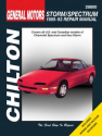 General Motors Chilton Repair Manual for 1985-93 covering all models of Chevrolet Spectrum and Geo Storm