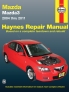 Mazda3 (04-11) Haynes Repair Manual